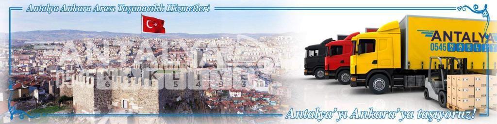 Antalya Ankara Arası Çalışan Nakliyat Firmaları Evden Eve Taşıma