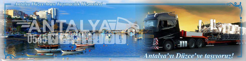 Antalya Düzce Arası Çalışan Nakliyat Firmaları Evden Eve Taşımacılık