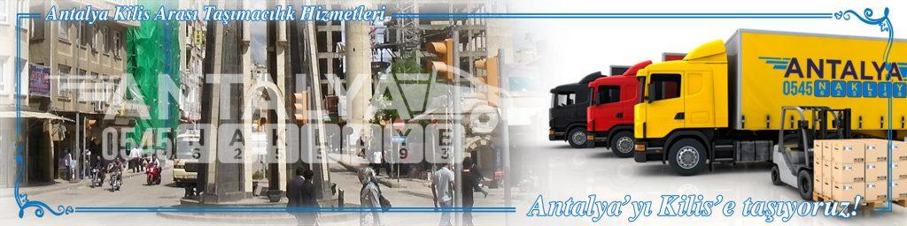 Antalya Kilis Arası Çalışan Nakliyat Firmaları Evden Eve Taşımacılık