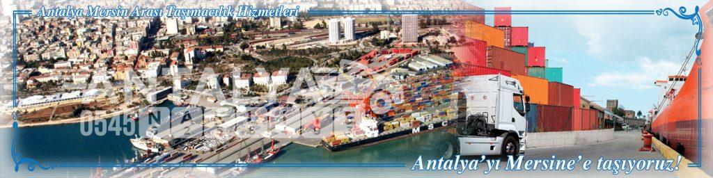Antalya Mersin Arası Çalışan Nakliyat Firmaları Evden Eve Taşımacılık