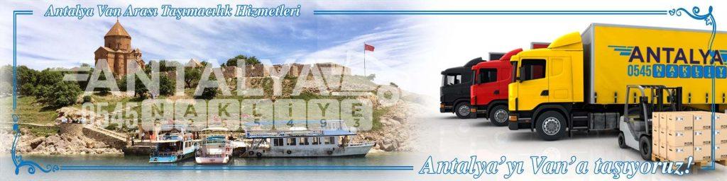 Antalya Van Arası Çalışan Nakliyat Firmaları Evden Eve Taşımacılık